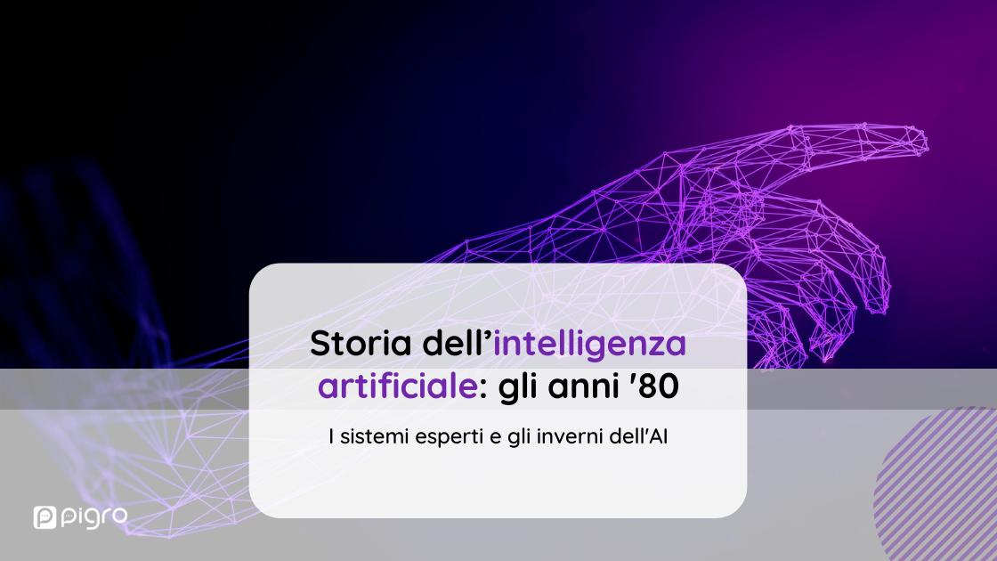 Storia dell'intelligenza artificiale: i sistemi esperti e gli inverni dell'AI