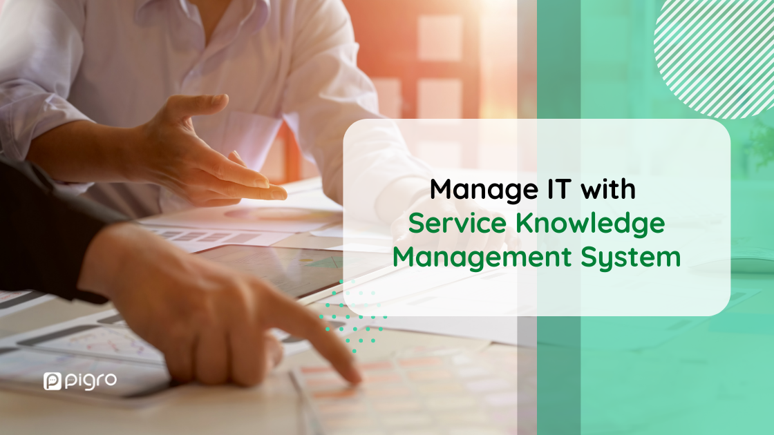 Manage IT services with SKMS: Service Knowledge Management System